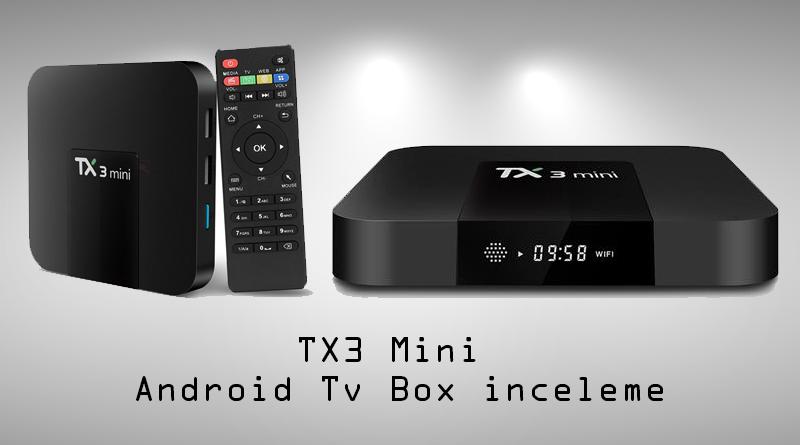 Tx3 Mini Android Tv Box İnceleme Mert Temİzer